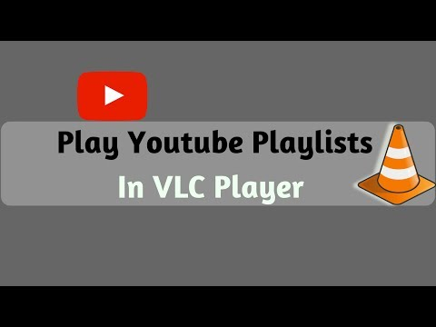 How to Play Youtube Playlists in VLC Player