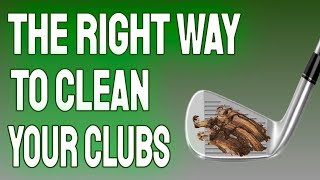 The RIGHT WAY t๐ Clean your Golf Clubs!