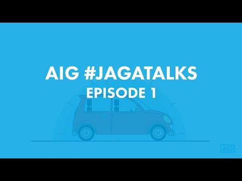 AIG #JagaTalks - Episode 1 What is Motor Insurance?