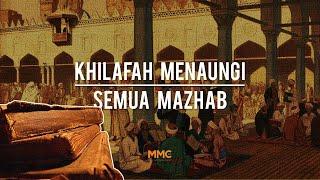 Khilafah Menaungi Semua Mazhab   All About Khilafah