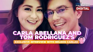 Carla Abellana and Tom Rodriguez's exclusive interview with Nelson Canlas   GMA Digital Specials