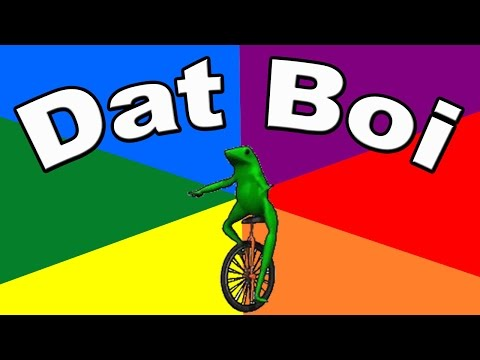 What Is Dat Boi? The Origin And Meaning Of The Frog Meme Explained