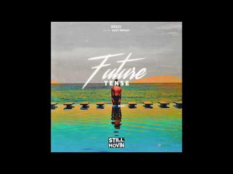 Reezy - Future Tense (feat. Dizzy Wright)