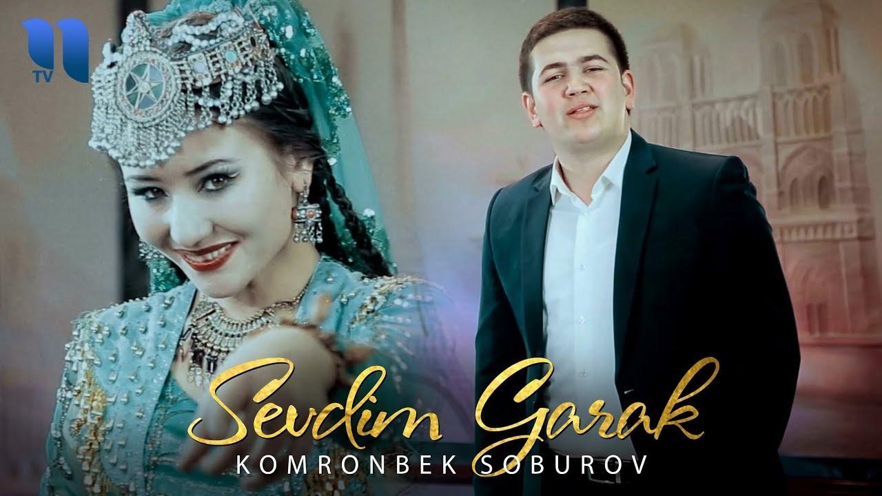 Komronbek Soburov - Sevdim garak   Комронбек Собуров - Севдим гарак