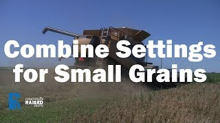 Combine Settings For Small Grains