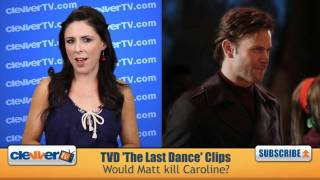 The Vampire Diaries S2 Ep.18 Preview: The Last Dance