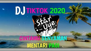 Download DJ CINTAMU SENYAMAN MENTARI PAGI ||TERBARU 2020