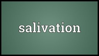 Salivation Meaning