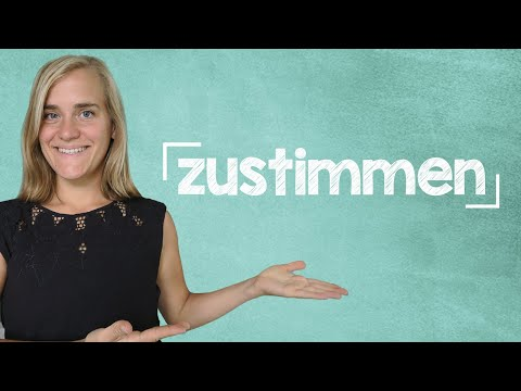 German Lesson (315) - The Verb 'to agree' - einverstanden - einig - zustimmen - einwilligen - B1/B2