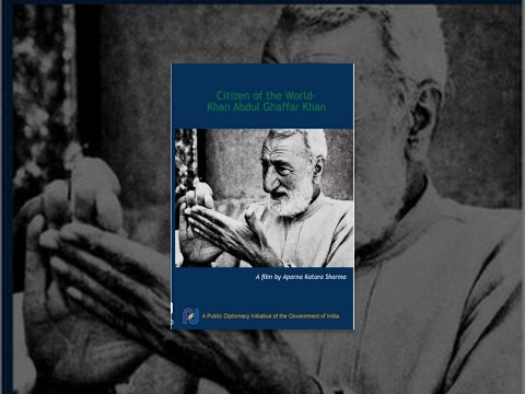 Citizen of the World - Khan Abdul Ghaffar Khan