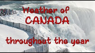 Weather of Canada throughout the year | Best time to visit Canada | Snowfall in Canada
