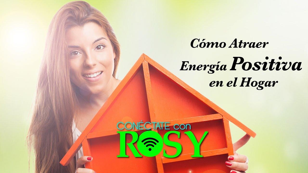 C mo atraer la energ a positiva en el hogar youtube Como atraer energia positiva en casa