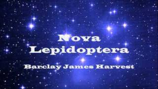 Nova Lepidoptera (Barclay James Harvest) - The Universe