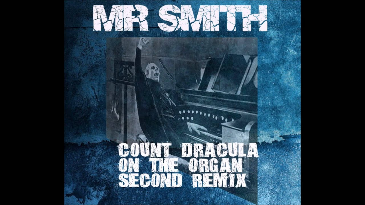 Count Dracula on The Organ - Second Remix