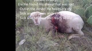 The Ninety And Nine [With Lyrics]