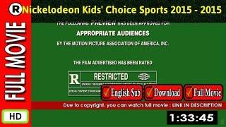 Watch Online : Nickelodeon Kids  Choice Sports 2015 (2015 TV Movie)