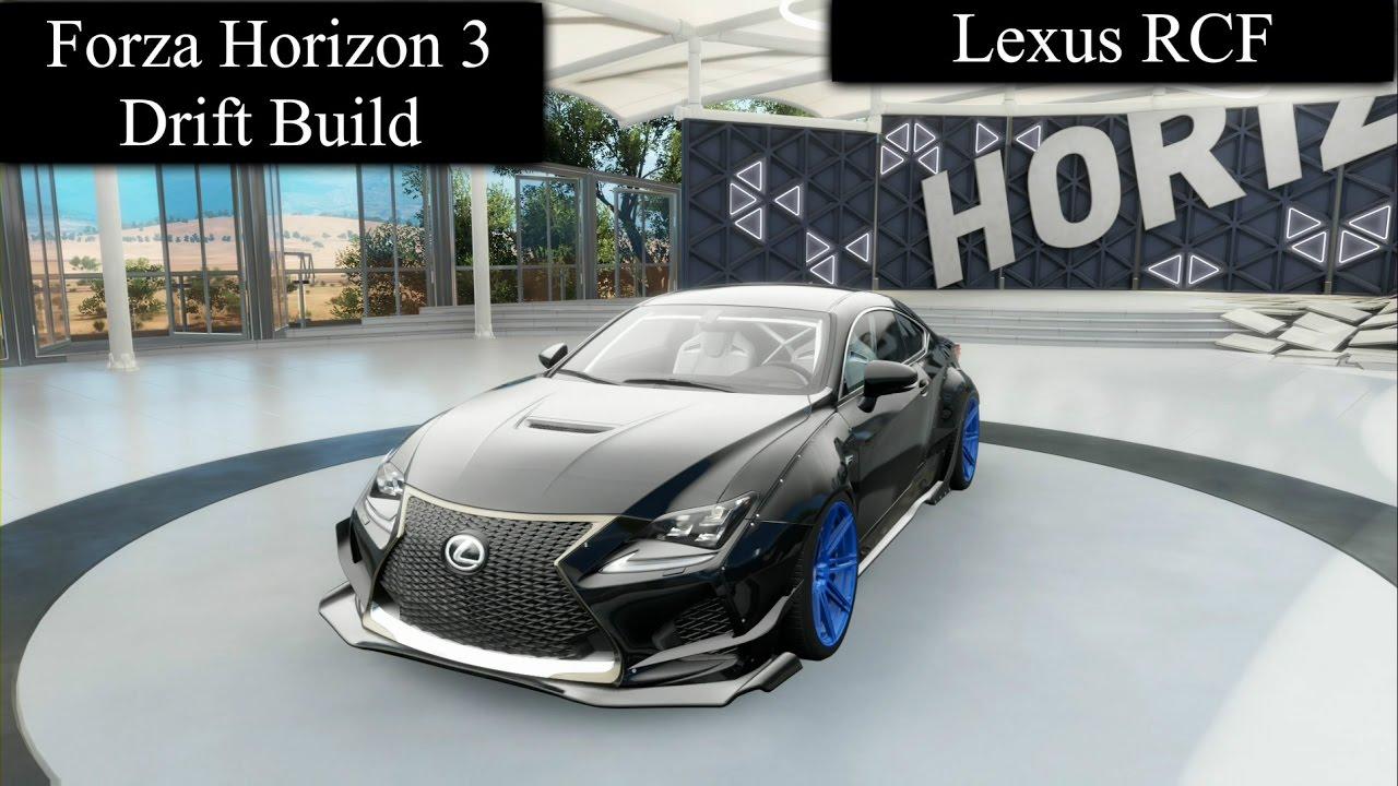 Build A Lexus >> Forza Horizon 3 Drift Build Lexus Rcf Youtube