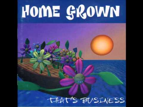 She Said...- Home Grown