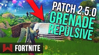 PATCH 2.5.0 : NOUVELLE GRENADE REPULSIVE | Fortnite Battle Royale