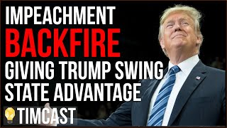 Impeachment BACKFIRE Giving Trump Swing State Advantage, 2020 Democrats BACK AWAY From Impeachment -