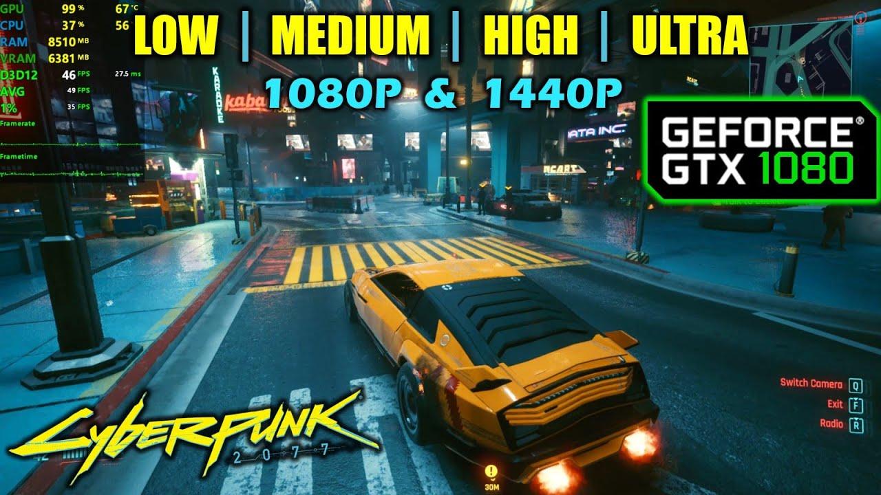 GTX 1080 | Cyberpunk 2077 - 1080p, 1440p - All Settings