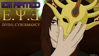 Em Rated E.Y.E: Divine Cybermancy