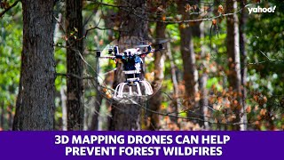 These 3D mapping drones can help prevent forest wildfire