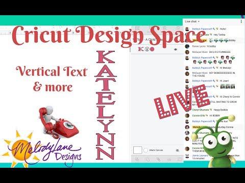 Cricut Design Space Class - Vertical Text
