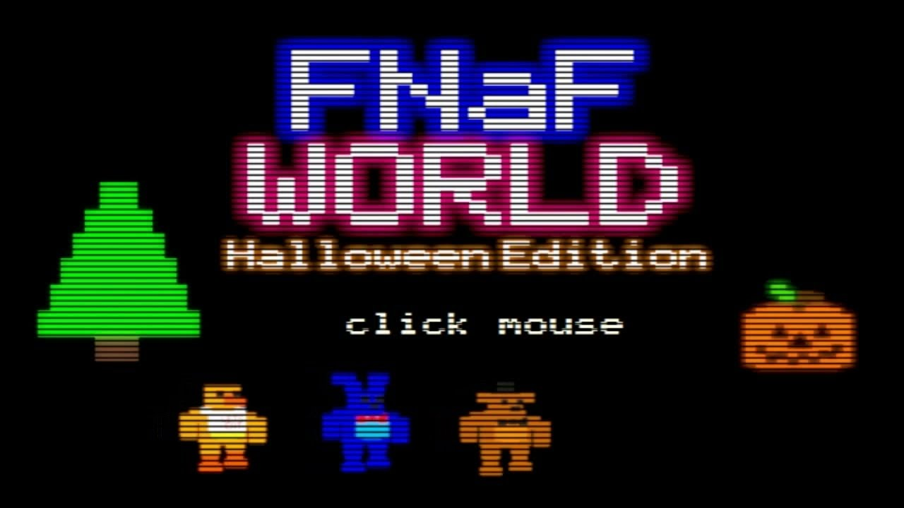 El Nuevo Five Nights At Freddy's World Halloween Edition | FNAF ...