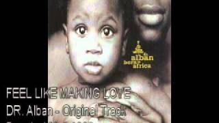 Watch Dr Alban Feel Like Making Love video