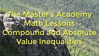Compound and Absolute Value Inequalities