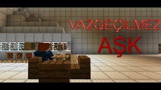 Minecraft : Vazgeçilmez Aşk [Türk Filmi]