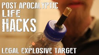 How To Make A Legal Explosive Target - Post Apocalyptic Life Hacks