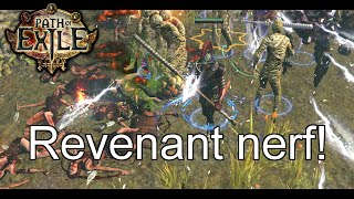 [Path of Exile] Revenants nerfed!