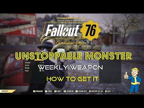 Fallout 76 | Unstoppable Monster | Legendary Weekly Weapon | How To