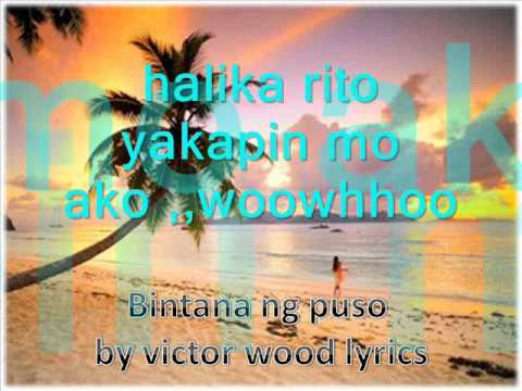 bintana ng puso by victor wood lyrics