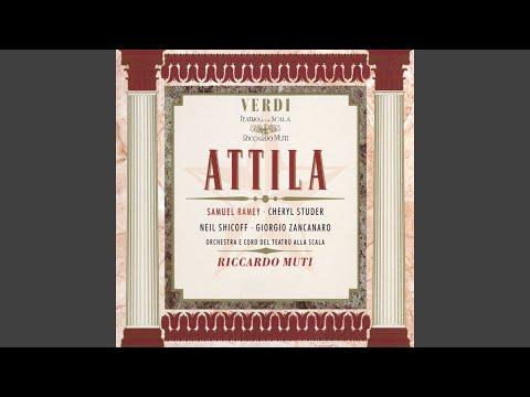 Attila, Prologue: Ella in poter del barbaro!