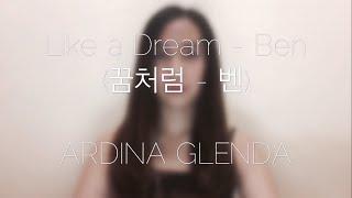 Like a Dream - Ben (cover by Ardina Glenda)