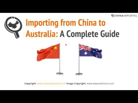 Importing from China to Australia: Video Tutorial