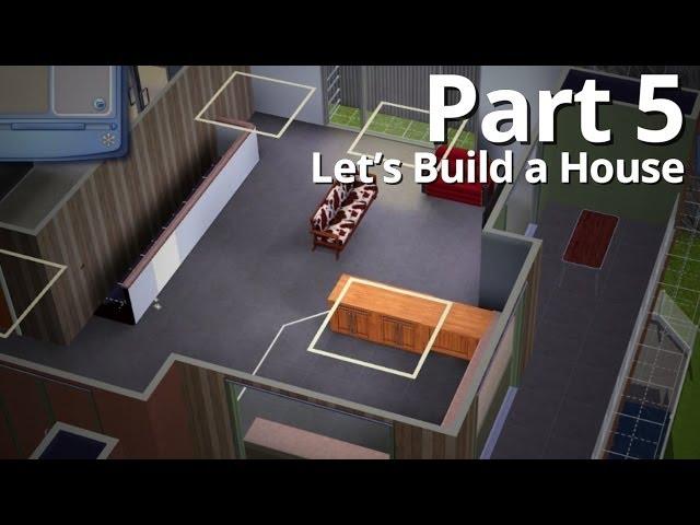 Let's Build a House - Part 5 | Season 3 (w/ Deligracy)