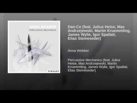 Dan:Ce (feat. Julius Heise, Max Andrzejewski, Martin Kruemmling, James Wylie, Igor Spallati,...