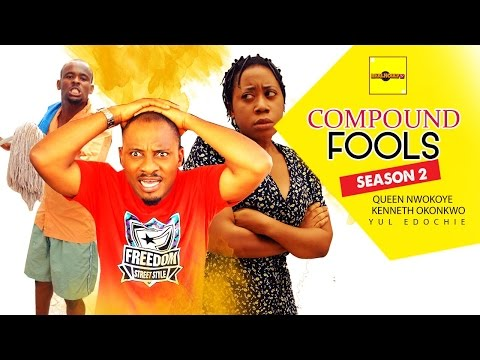 Compound Fools [Part 2] - 2015 Latest Nigerian Nollywood Movies