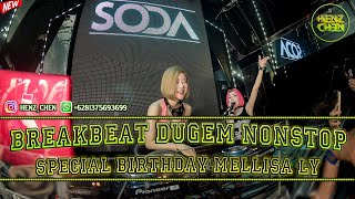 Download Lagu DJ BREAKBEAT MIXTAPE DUGEM NONSTOP 2020 [ SPECIAL BIRTHDAY MELLISA LY ] mp3