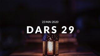 Jour 29 DARS RAMADAN - 23 Mai 2020