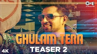 Ghulam Tera Teaser 2 | Gav Mastie | Kate Sharma | Punjabi Hits | OUT TOMORROW