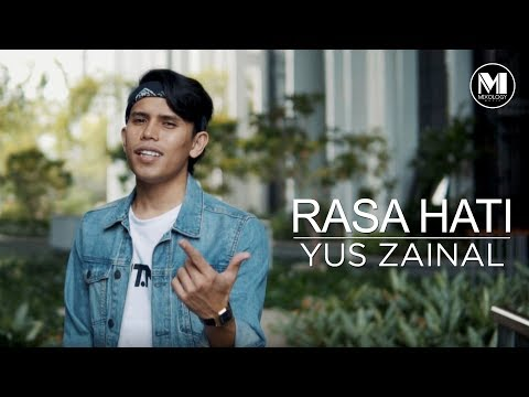 YUS ZAINAL - RASA HATI (OFFICIAL MUSIC VIDEO)