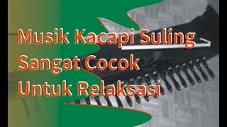 Download Mp3 Musik Kacapi Suling   Jawa Barat  | Sangat Cocok Untuk Relaksasi