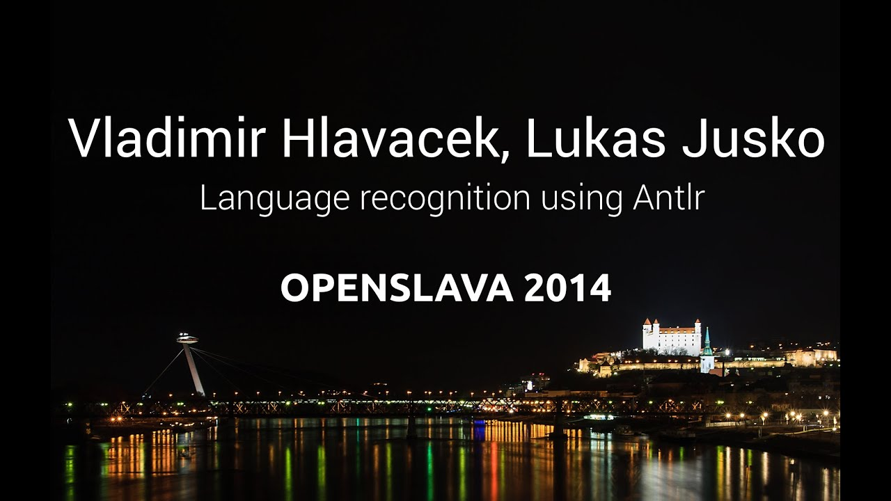 Language recognition using Antlr (Vladimir Hlavacek, Lukas Jusko)