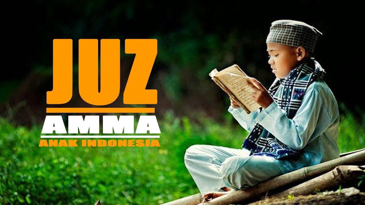 bacaan alquran juz amma juz anak indonesia youtube