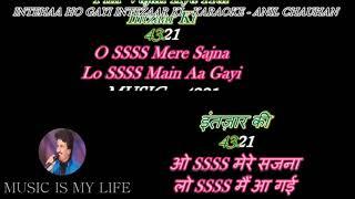 Inteha Ho Gayi Intezar Ki-(Karaoke For Male Singers) | Sharabi | Female Voice By Sanya Shree❤️